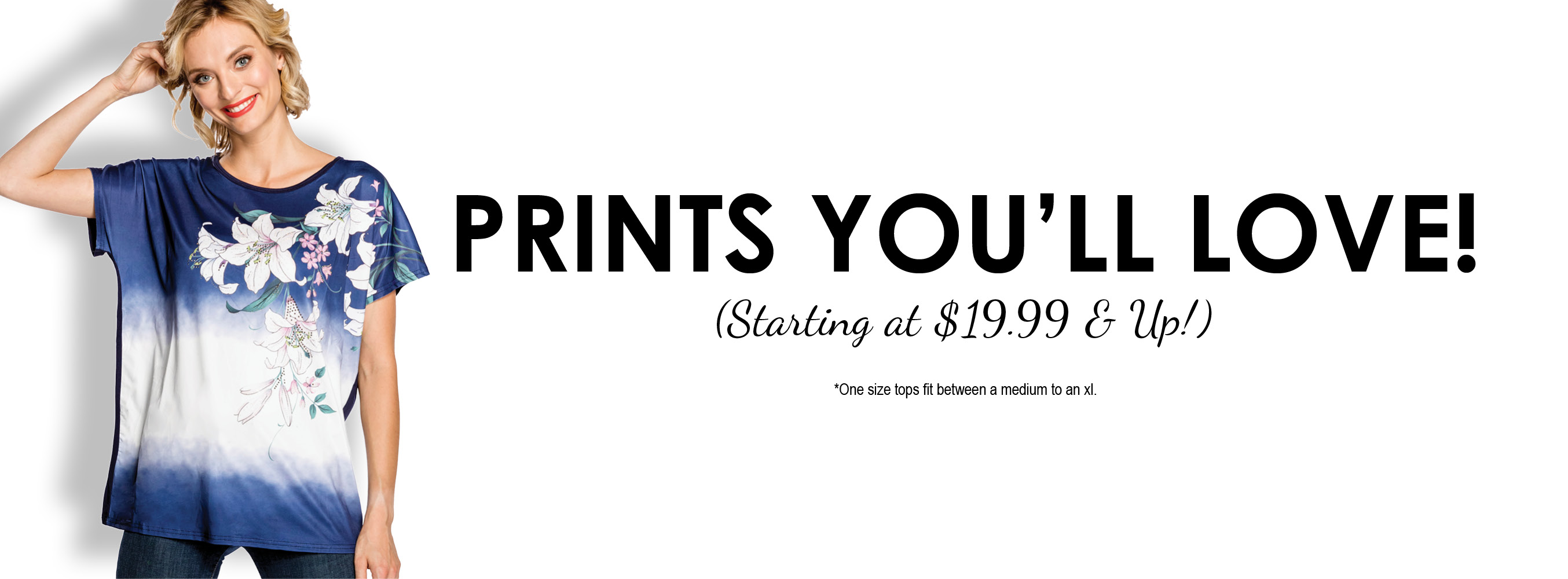 $19.99 & Up Promo Tops | All Sales are Final